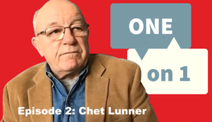 One on 1 with Chet Lunner