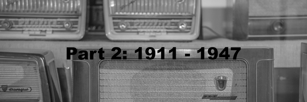 part 2 1911 - 1947